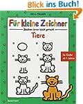 F�r kleine Zeichner - Tiere: Zeichnen...