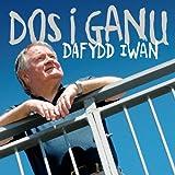 Songtexte von Dafydd Iwan - Dos I Ganu
