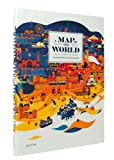 echange, troc Antonis Antoniou - A Map of the World: The World According to Illustrators and Storytellers