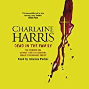 Dead in the Family: Sookie Stackhouse Southern Vampire Mystery #10 | Charlaine Harris