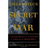 Churchill's Secret War: The British Empire and the Ravaging of India during World War II ~ Madhusree Mukerjee