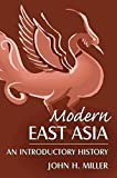 Modern East Asia: An Introductory History (East Gate Books)