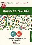 Cours de révision Sciences économiques et sociales 1re ES : Leçons et exercices...