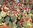 Cactus Names (Science Emergent Readers)
