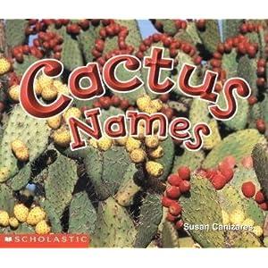 Cactus Names: Susan Canizares: 9780590638715: Books ...