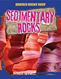 img - for Sedimentary Rocks (Earth's Rocky Past) book / textbook / text book