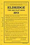 img - for Eldridge Tide and Pilot Book 2013 book / textbook / text book