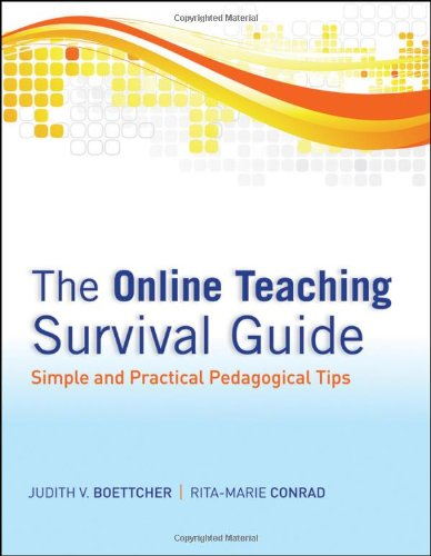 The Online Teaching Survival Guide: Simple and Practical...