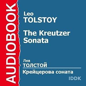 The Kreutzer Sonata [Russian Edition] Audiobook