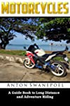 Motorcycles: A Guide Book To Long Dis...