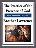 The Practice of the Presence of God (Christian Classic)