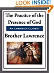 The Practice of the Presence of God:...