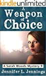 A Weapon of Choice (Sarah Woods Myste...