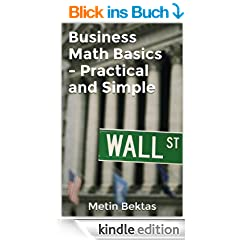 Business Math Basics - Practical and Simple (English Edition)