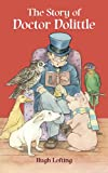 The Story of Doctor Dolittle (Dover Childrens Classics)
