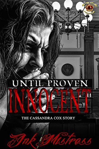 Free Kindle Book : Until Proven Innocent: The Cassandra Cox Story