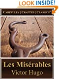 Les Misérables (Hapgood Translation) (Illustrated) (Unabridged) (Carefully Crafted Classics® Book 2)