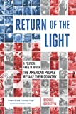 Return of the Light: A Political Fable in Which the American People Retake Their Country