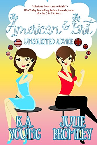 The American and The Brit: Unsolicited Advice
