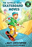 img - for The Extreme Team: Skateboard Moves (Passport to Reading Level 3) book / textbook / text book