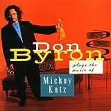 Don Byron Plays the Music of Mickey Katz ~ Rosalie Gerut
