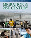 Migration in the 21st Century: How Wi...