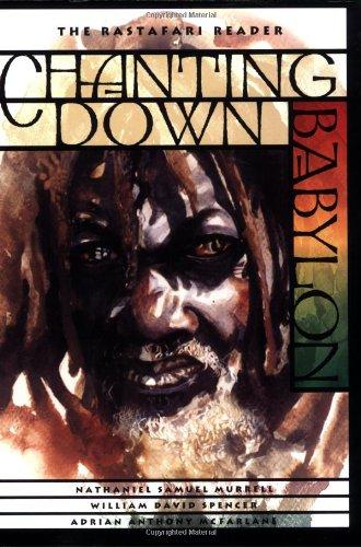 Chanting Down Babylon: The Rastafari Reader PDF