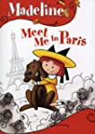 Madeline Meet Me in Paris