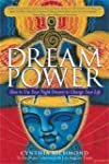 Dream Power: How to Use Your Night Dr...