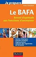 Je prépare le BAFA - Brevet d'aptitude aux fonctions d'animateur