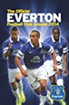 Official Everton FC Annual 2014 (Annu...