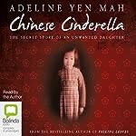 Chinese Cinderella | Adeline Yen Mah