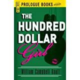 The Hundred Dollar Girl (Prologue Books) ~ William Campbell Gault
