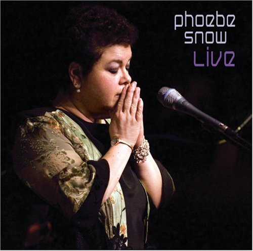 Live by Phoebe Snow