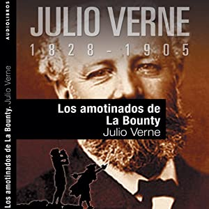 Los amotinados de la Bounty [The Mutineers of the Bounty] | [Julio Verne]