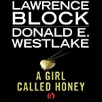 A Girl Called Honey | Lawrence Block,Donald E. Westlake