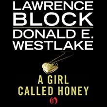 A Girl Called Honey (       UNABRIDGED) by Lawrence Block, Donald E. Westlake Narrated by Katie Hale