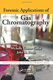 img - for Forensic Applications of Gas Chromatography (Analytical Concepts in Forensic Chemistry) book / textbook / text book