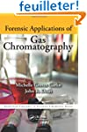 Forensic Applications of Gas Chromato...