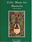 Celtic Music for Mandolin (Book/Audio CD)
