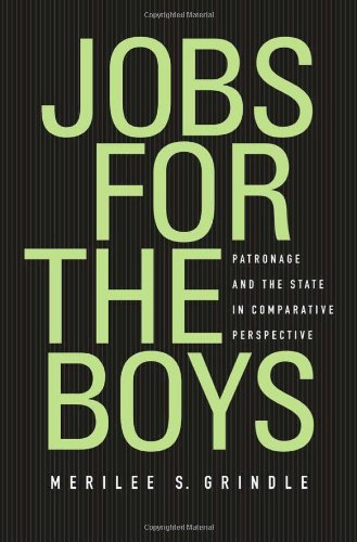 Jobs for the Boys: Patronage and the State in Comparative Perspective