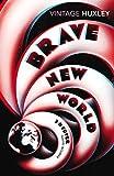 Aldous Huxley Brave New World: Special 3D Edition (Vintage Classics)
