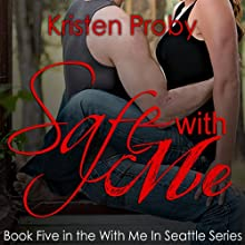Safe with Me (       UNABRIDGED) by Kristen Proby Narrated by Jennifer Mack, Eric Michael Summerer