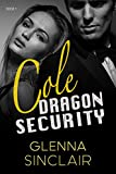 COLE (Dragon Security Book 1) (English Edition)
