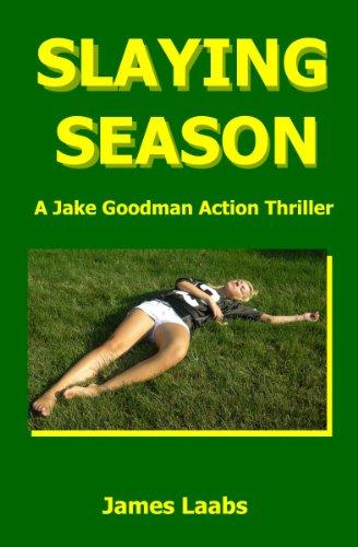 Slaying Season (A Jake Goodman Action Mystery) (Jake Goodman compare prices)