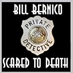Scared to Death: Cooper Collection 122 | Bill Bernico