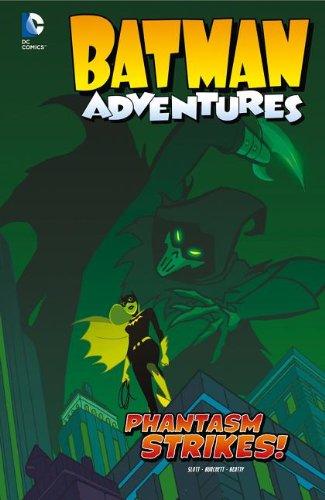 Phantasm Strikes! (Batman Adventures)
