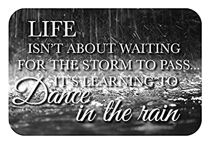 Life isn't about waiting for the storm to pass. It's learning to dance in the rain - 12 x 8 - Lake House Products