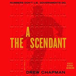 The Ascendant: A Novel | [Drew Chapman]