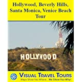 LOS ANGELES TOUR: HOLLYWOOD, BEVERLY HILLS, SANTA MONICA, VENICE BEACH - A Self-guided Driving/Walking Tour -...